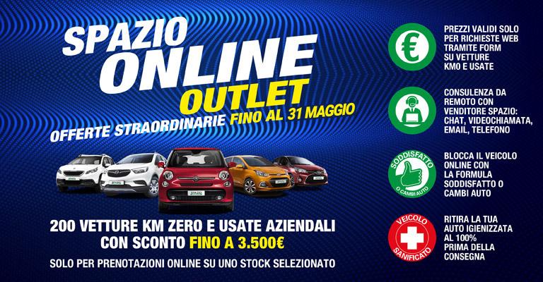 Spazio Online OUTLET Offerte straordinarie fino al 31 maggio con <b>sconti fino a 3.500€ </b>su auto km0, usate aziendali